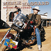 Live At Billy Bob's Texas by Merle Haggard