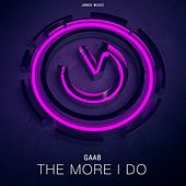 The More I Do de Gaab