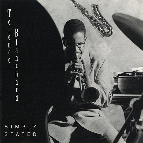 Simply Stated by Terence Blanchard