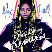 Keep It Moving (Remixes) de Alex Newell