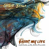 Paint My Life de Chuck Brown