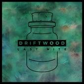 Last Nite by Driftwood