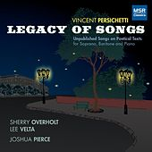 Vincent Persichetti: Legacy of Songs - Unpublished Songs on Poetical Texts von Joshua Pierce