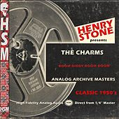 Henry Stone Presents Analog Archives the Charms1950's by The Charms