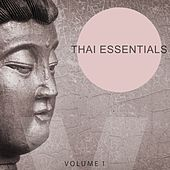 Thai Essentials, Vol. 1 (Wonderful & Peaceful Electronic Music) by Various Artists