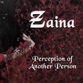 Perception of Another Person di Zaina