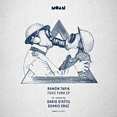 Toxic Funk EP by Ramon Tapia