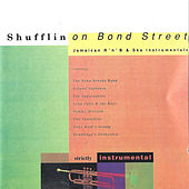 Shufflin On Bond Street by Various Artists