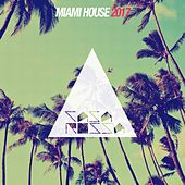 Miami House 2017 by Various Artists