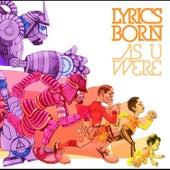 As U Were von Lyrics Born