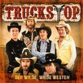 Der wilde, wilde Westen von Truckstop