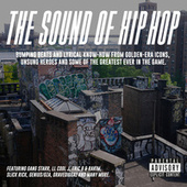 The Sound Of Hip Hop by Various Artists