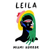 Leila by Miami Horror