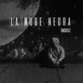 La Nube Negra by Dose