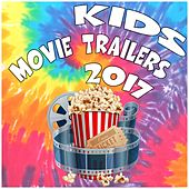Kids Movie Trailers 2017 by Various Artists