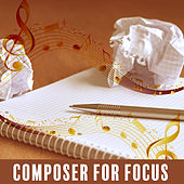 Composer for Focus – Effective Learning, Easier Exam, Classical Sounds for Concentration, Beethoven by Classical Study Music (1)