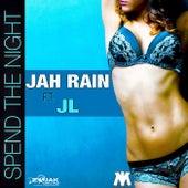 Spend the Night (Feat. JL) - Single de Jah Rain