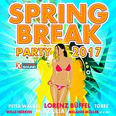 Spring Break Party 2017 Powered by Xtreme Sound de Various Artists
