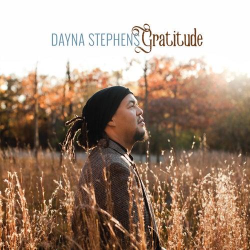 Gratitude by Dayna Stephens
