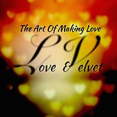 The Art of Making Love by L.V.