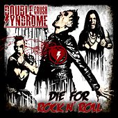 Die for Rock N' Roll von Double Crush Syndrome