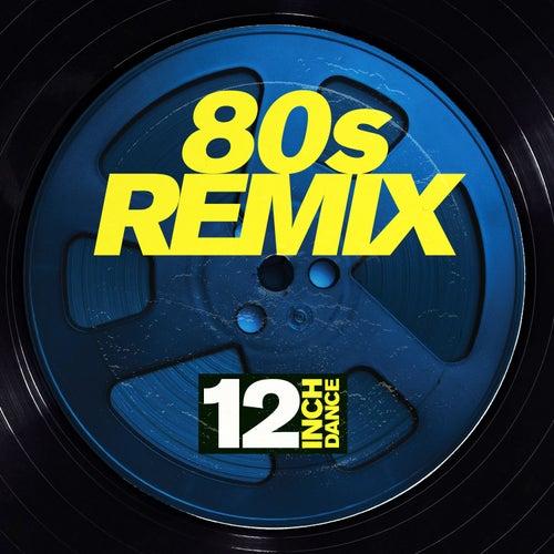 12 Inch Dance: 80s Remix de Various Artists