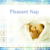 Pleasant Nap – Classical Melodies for Kids, Sweet, Calm Lullabies to Bed, Bach, Beethoven, Mozart by Baby Sleep Sleep
