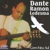 Com Meu Sul de Dante Ramon Ledesma