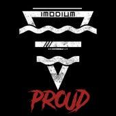 Proud by Imodium