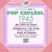 Los Nº 1 del Pop Español 1945 by Various Artists