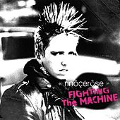 Fighting the Machine de Rinocerose
