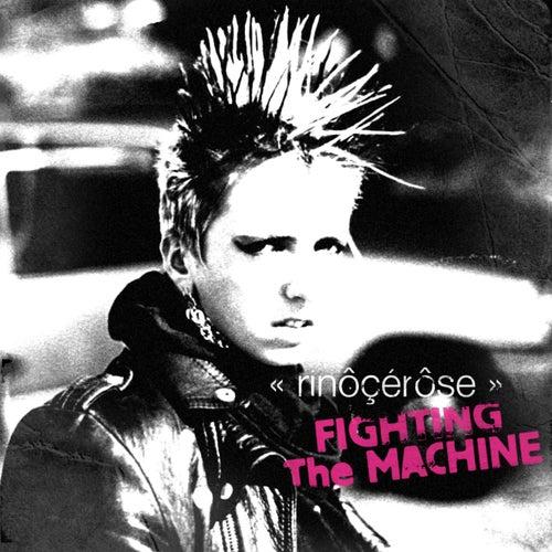 Fighting the Machine by Rinocerose