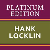 Hank Locklin - Platinum Edition (The Greatest Hits Ever!) de Hank Locklin
