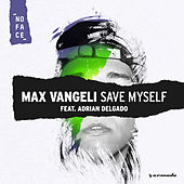 Save Myself de Max Vangeli