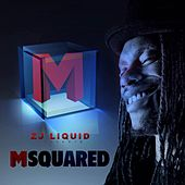 Msquared by Zj Liquid