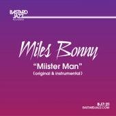 Miister Man by Miles Bonny