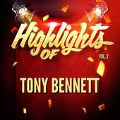 Highlights of Tony Bennett, Vol. 2 de Tony Bennett