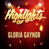 Highlights of Gloria Gaynor de Gloria Gaynor