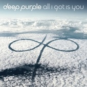 All I Got Is You von Deep Purple