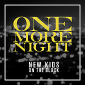 One More Night by New Kids on the Block