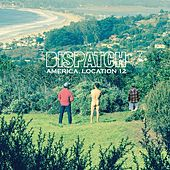 America, Location 12 de Dispatch