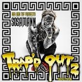 Trap'd Out 2 by Sosamann