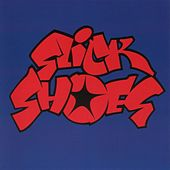 Slick Shoes [EP] by Slick Shoes