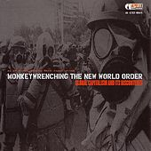 Monkey Wrenching: The New World Order von Various Artists