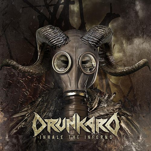 "Drunkard: ""Inhale the Inferno"""
