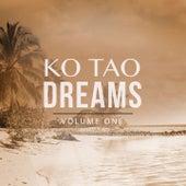 Ko Tao Dreams, Vol. 1 by Various Artists