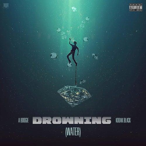 Drowning (feat. Kodak Black) by A Boogie Wit da Hoodie