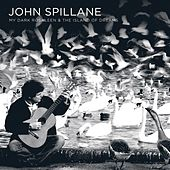 My Dark Rosaleen And The Island Of Dreams (Album) by John Spillane