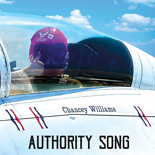 Authority Song by Chancey Williams