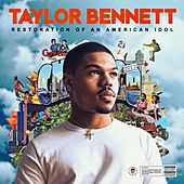 Restoration of an American Idol by Taylor Bennett